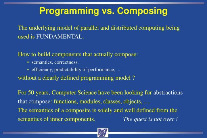Programming vs. Composing