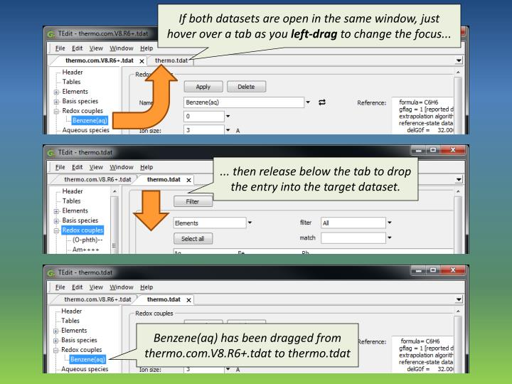 If both datasets are open in the same window, just hover over a tab as you