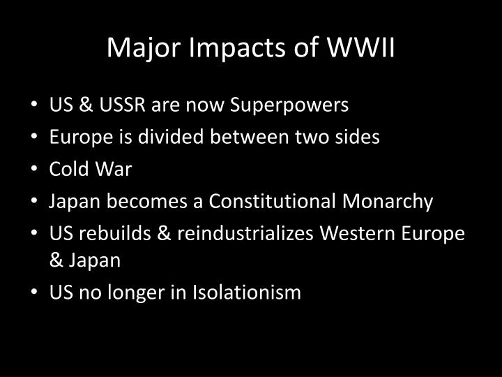Major Impacts of WWII