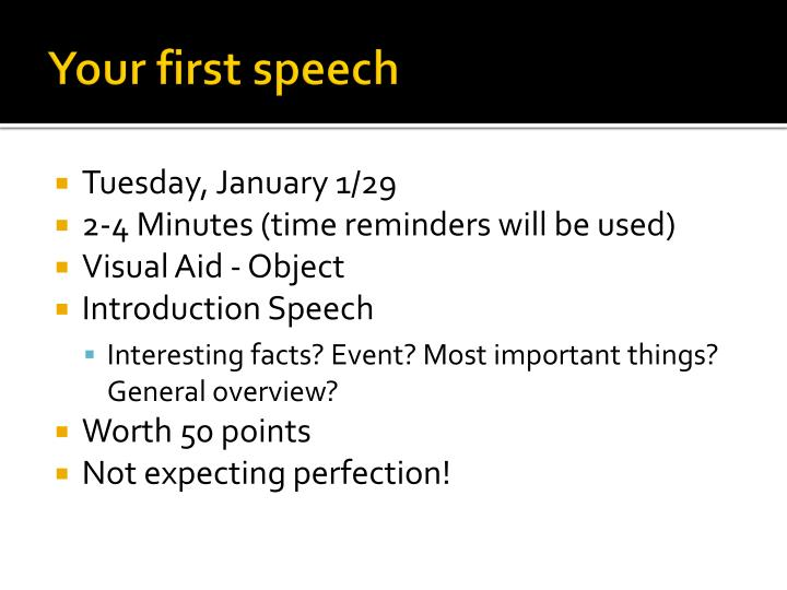 Your first speech