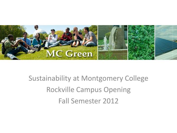 Sustainability at Montgomery College
