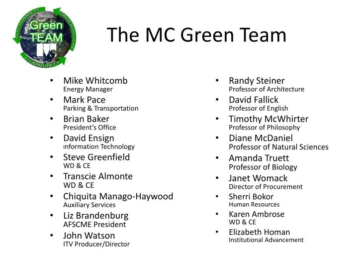 The mc green team