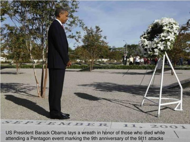 US President Barack Obama lays a wreath in honor of those who died while attending a Pentagon event marking the 9th anniversary of the 9/11 attacks