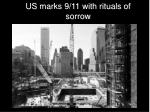 us marks 9 11 with rituals of sorrow