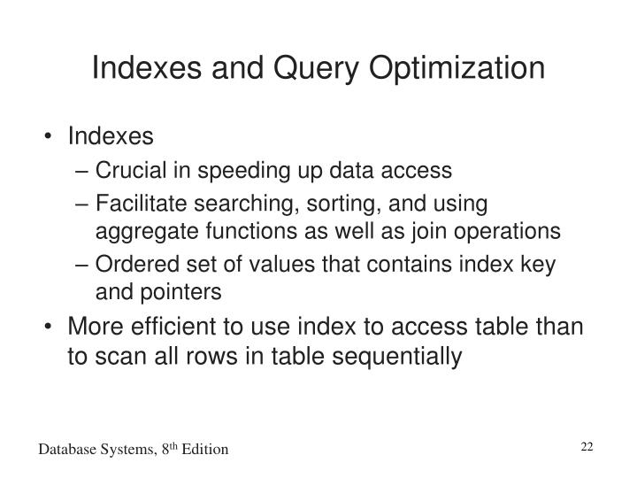 Indexes and Query Optimization