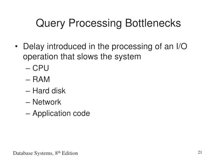 Query Processing Bottlenecks