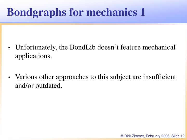 Bondgraphs for mechanics 1