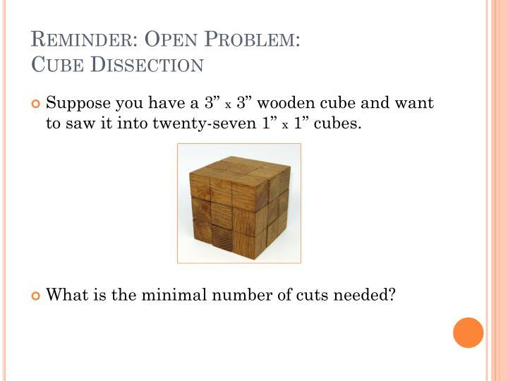 Reminder: Open Problem: