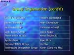group organization cont d