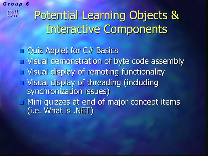 Potential Learning Objects & Interactive Components