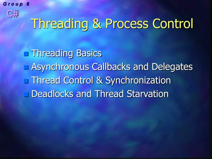 Threading & Process Control