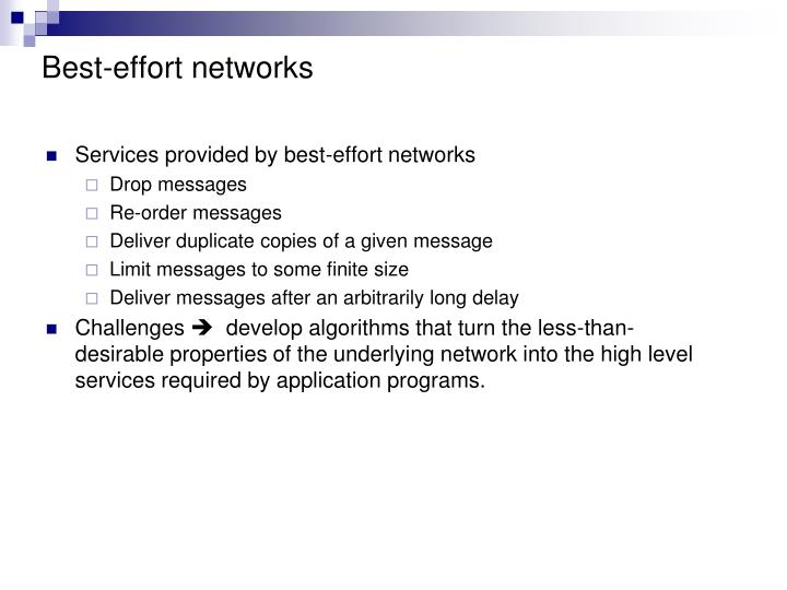 Best-effort networks