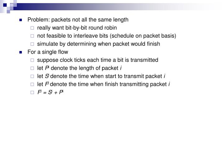 Problem: packets not all the same length