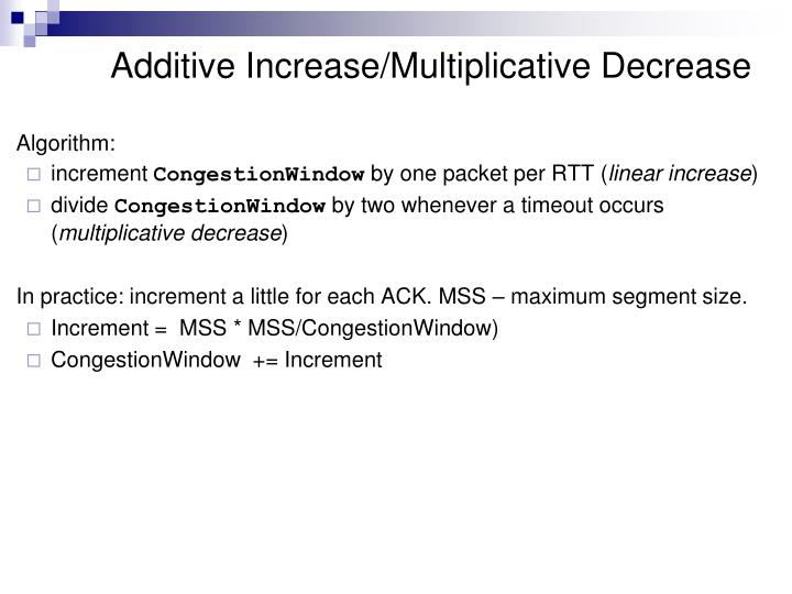 Additive Increase/Multiplicative Decrease