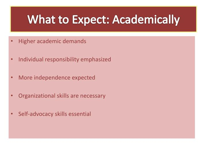 What to Expect: Academically