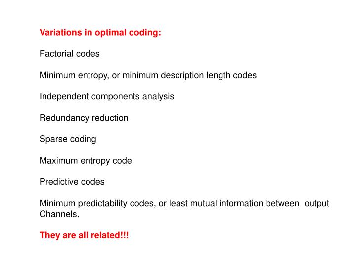 Variations in optimal coding: