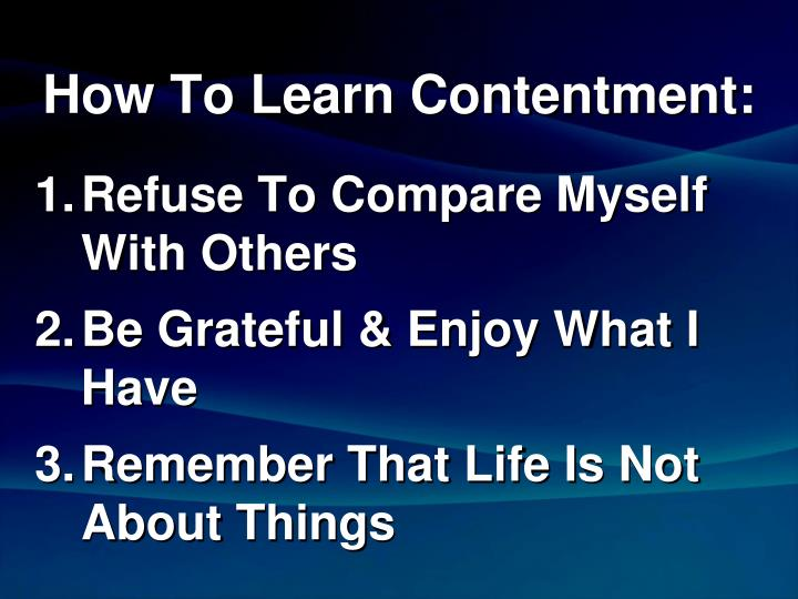 How To Learn Contentment: