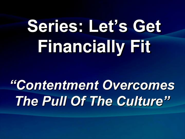 Series: Let's Get Financially Fit