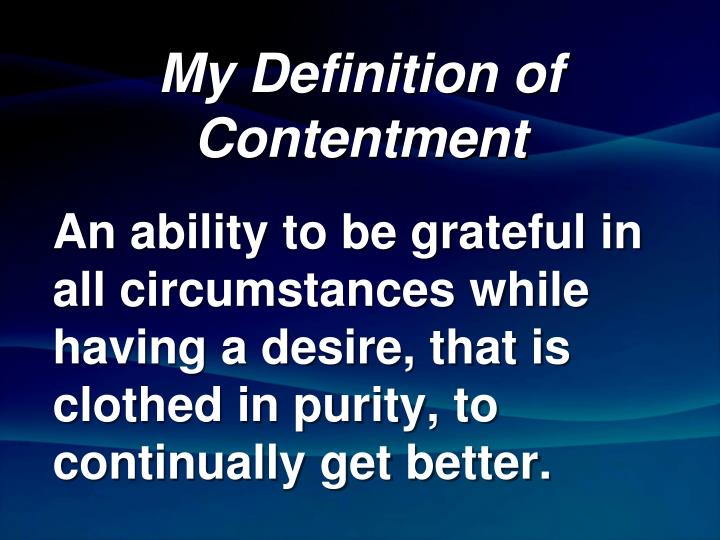 My Definition of Contentment