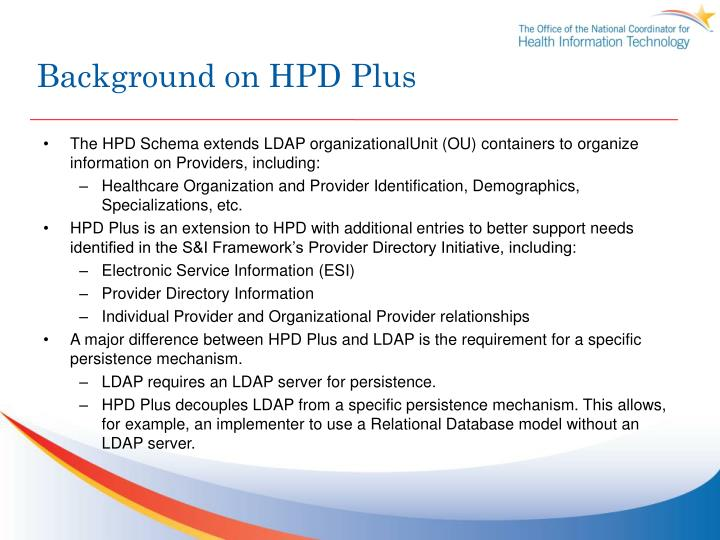 Background on HPD Plus