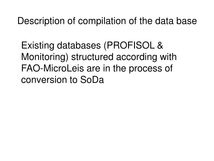 Description of compilation of the data base