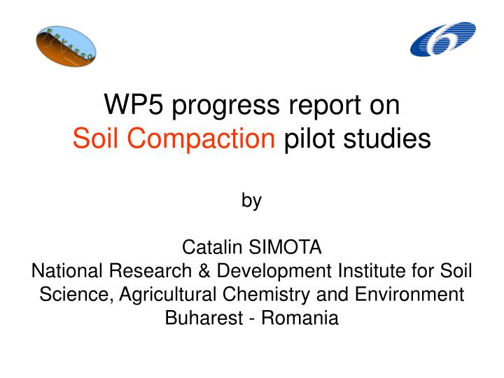 WP5 progress report on