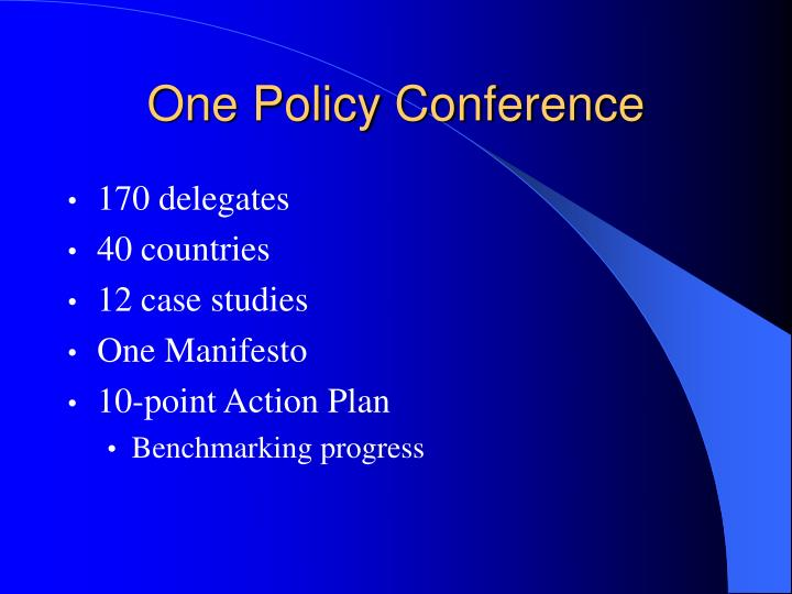 One Policy Conference