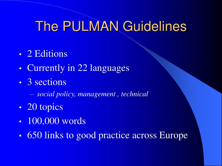The PULMAN Guidelines