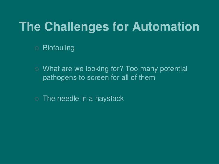 The Challenges for Automation