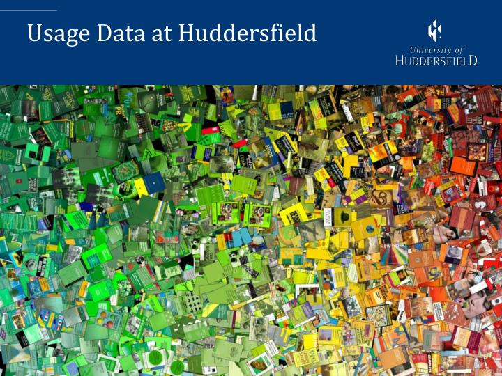 Usage Data at Huddersfield