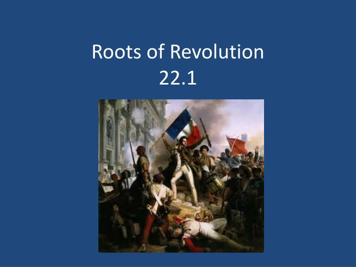 Roots of revolution 22 1