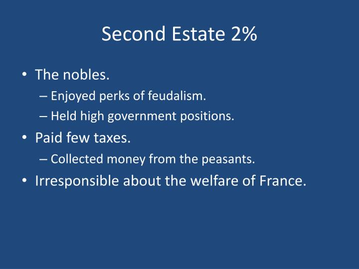 Second Estate 2%