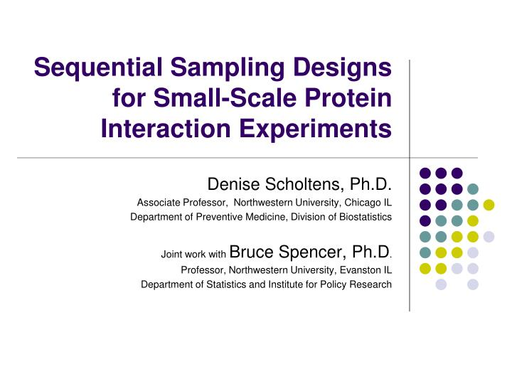 Sequential sampling designs for small scale protein interaction experiments
