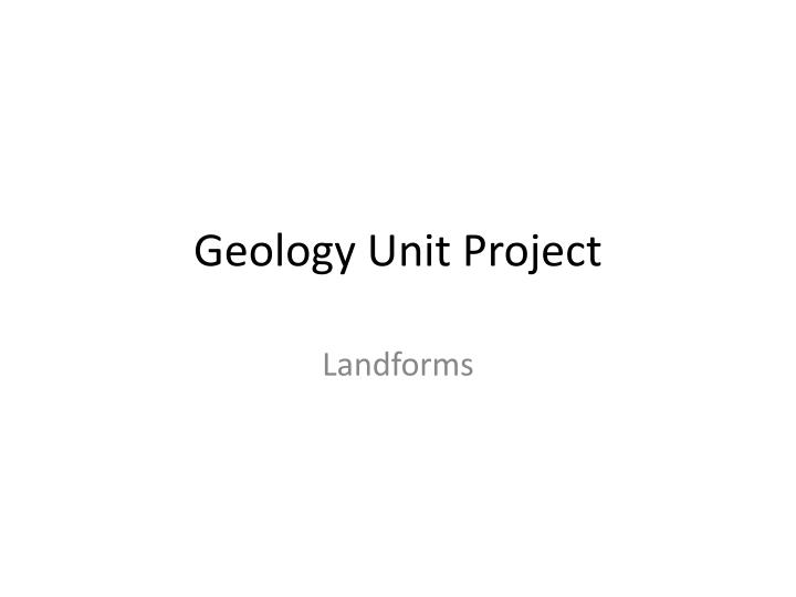 Geology unit project