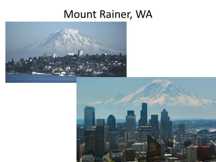 Mount Rainer, WA