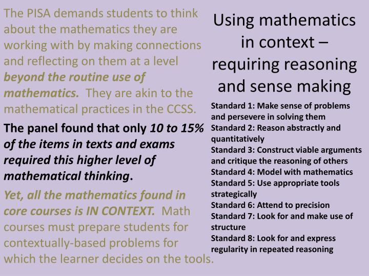 Using mathematics in context – requiring reasoning and sense making