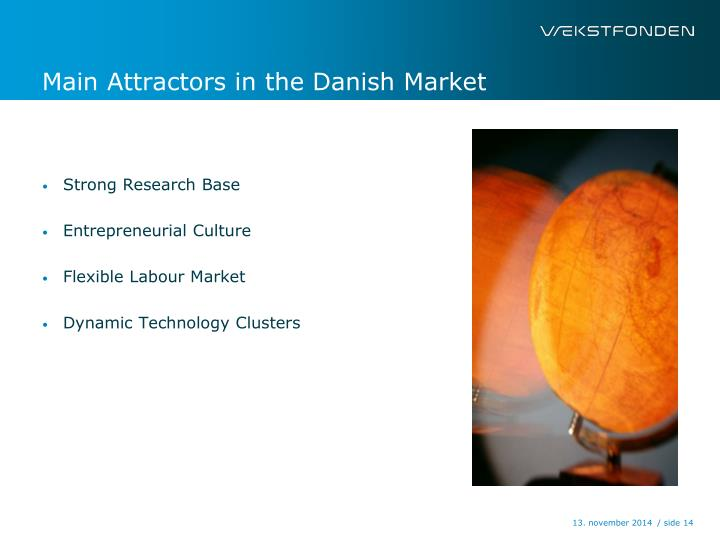 Main Attractors in the Danish Market