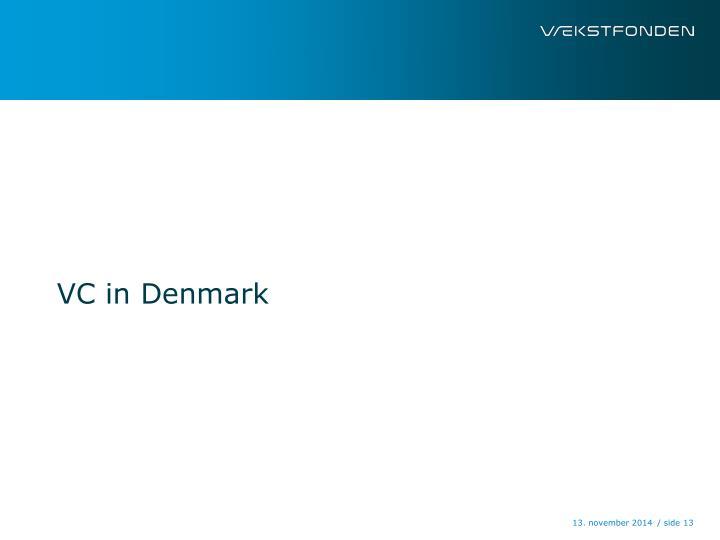 VC in Denmark