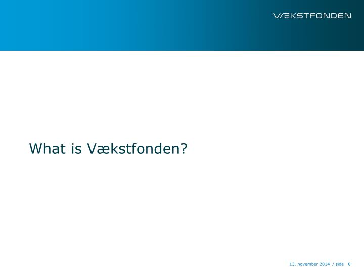 What is Vækstfonden?