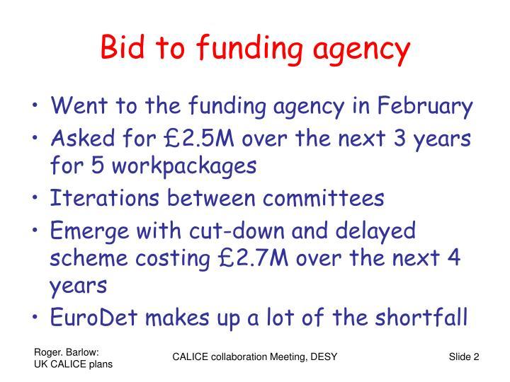 Bid to funding agency