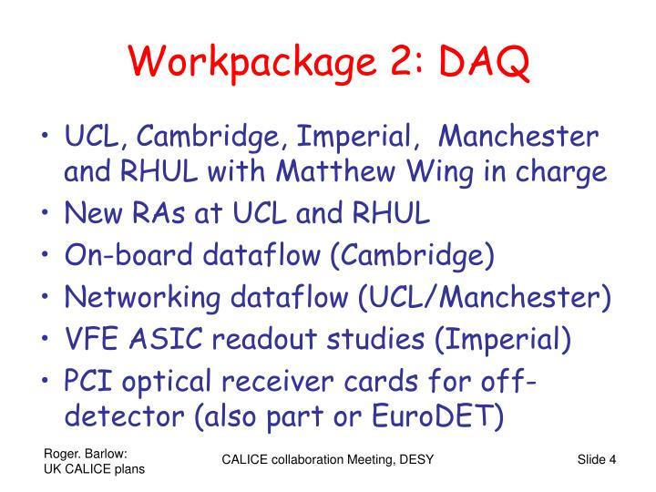 Workpackage 2: DAQ