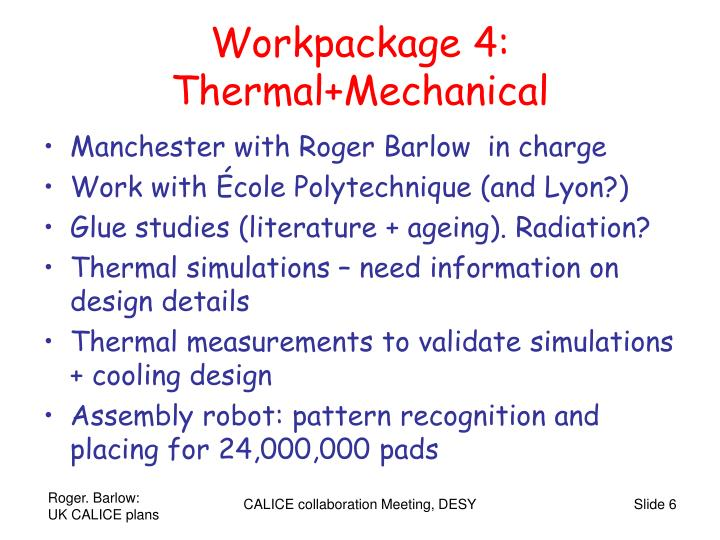 Workpackage 4: Thermal+Mechanical