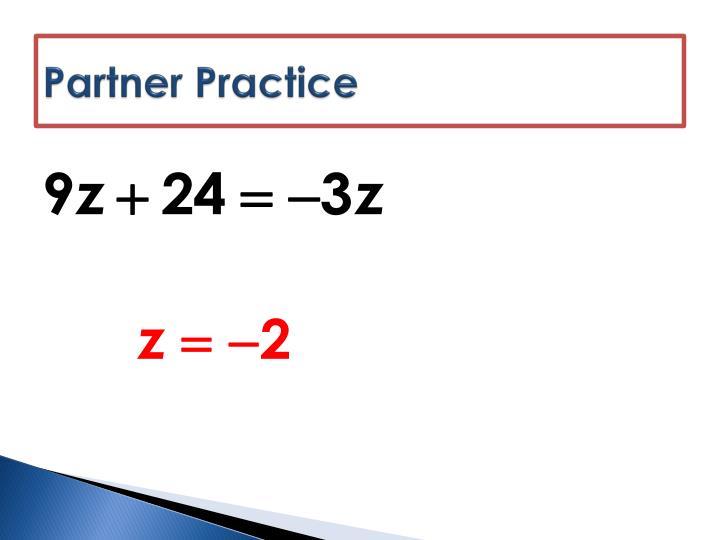 Partner Practice
