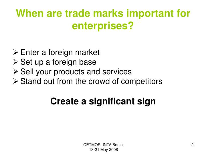 When are trade marks important for enterprise s