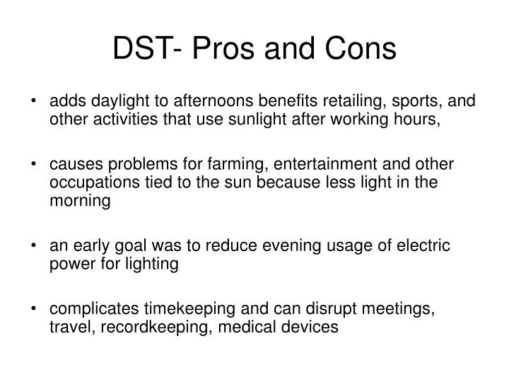 DST- Pros and Cons