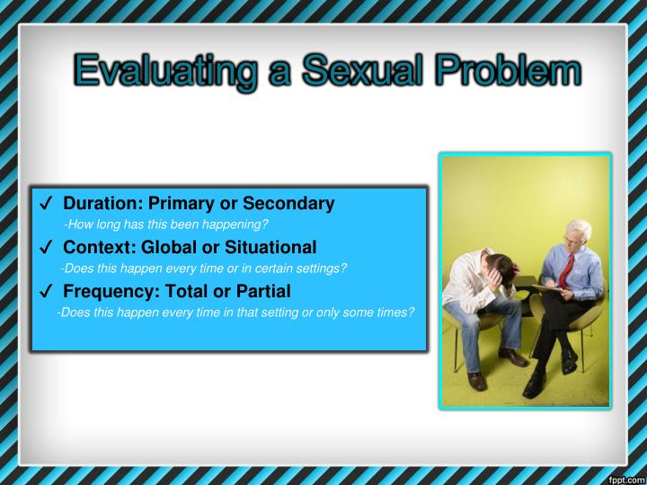 Evaluating a Sexual Problem
