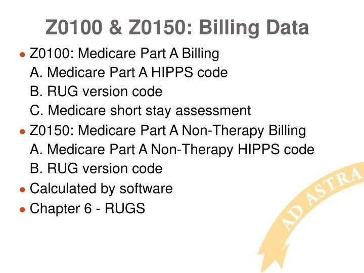 Z0100 & Z0150: Billing Data