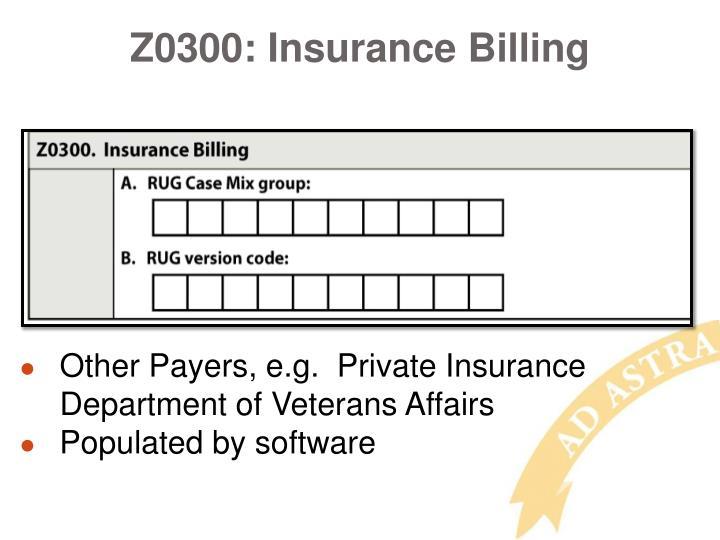 Z0300: Insurance Billing