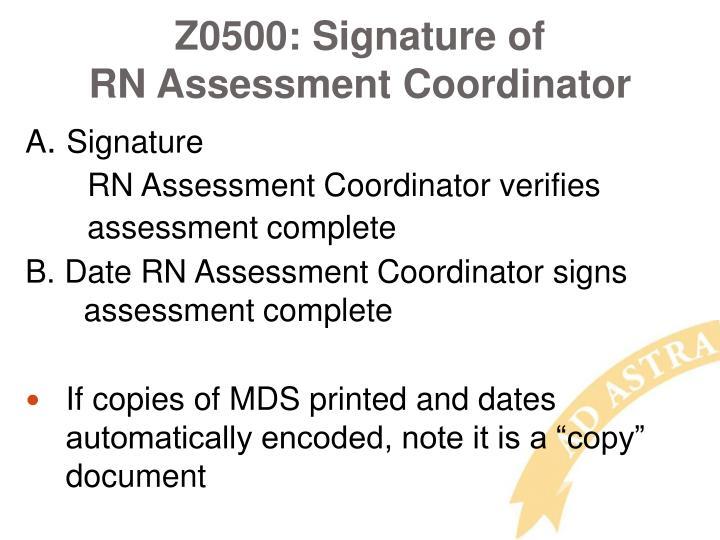 Z0500: Signature of