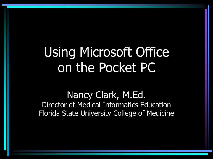 Using microsoft office on the pocket pc